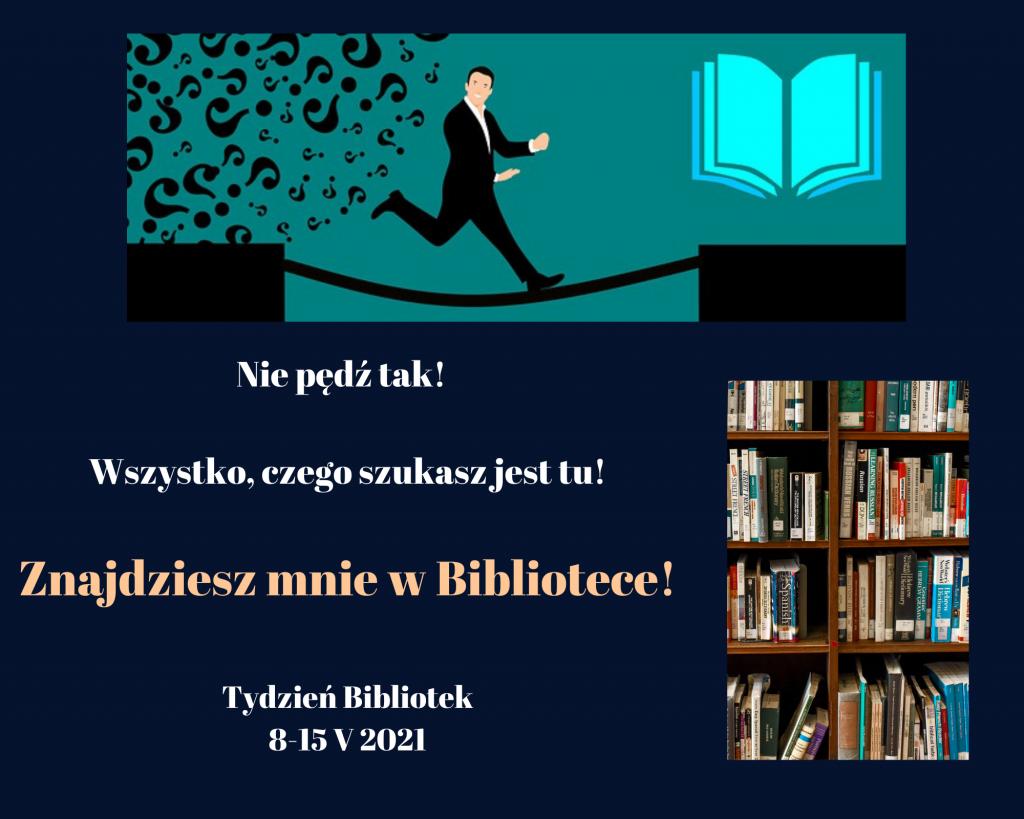 Tydzień Bibliotek 8- 15 maja 2021